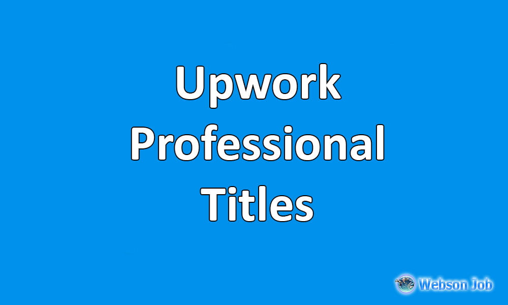 Professional Title Examples for Upwork